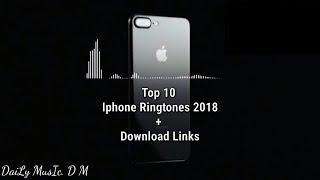 Top 10 Iphone Ringtone Remix 2018 + Download Links