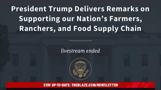 Trump Speaks About Supporting the Nation's Farmers and Food Supply Chain