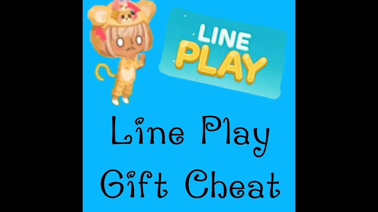 Line play Gift Cheat || Line Play || Part 1 - YouTube