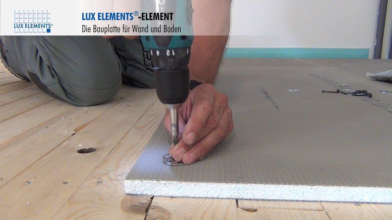 Fußboden Fliesen Auf Osb Platten ~ Lux elements montage: bauplatte element auf holzböden youtube