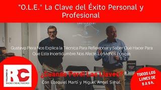 O.L.E. La Clave Del Éxito Personal y Profesional de la Mano de Gustavo Piera en RadioCreactividad.es