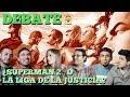 Debate Superman 2 O La Liga De La Justicia
