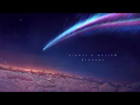 Lights & Motion - Pandora