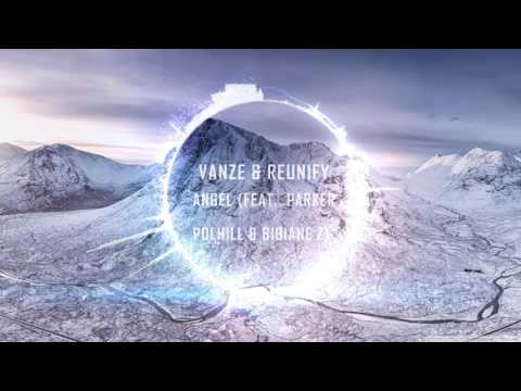 Vanze & Reunify - Angel (feat. Parker Polhill & Bibiane Z) (Free Download)