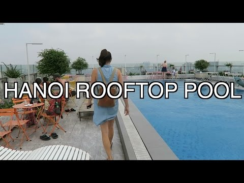 Free Rooftop Pool in Hanoi Vietnam