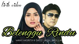 Belenggu Rindu - Wany Hasrita & Dato Jamal Abdillah   Lirik Video
