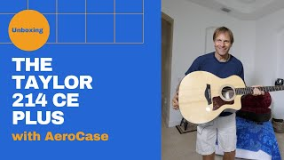 Unboxing the Taylor 214 CE Plus and Aerocase (First Time Touching An Acoustic Guitar)