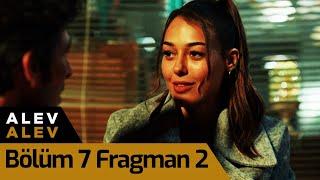 Alev Alev 7. Bölüm 2. Fragman