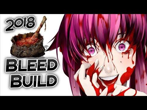 Dark Souls 3: Bleed Builds In 2018