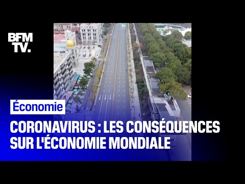 Coronavirus: les conséquences sur l'économie mondiale