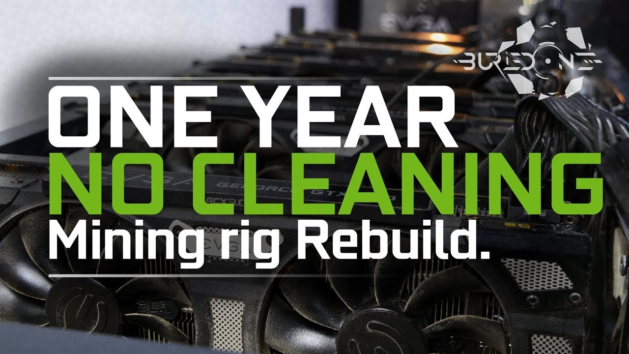 A One Year No Cleaning Mining Rig Rebuild & Cleaning