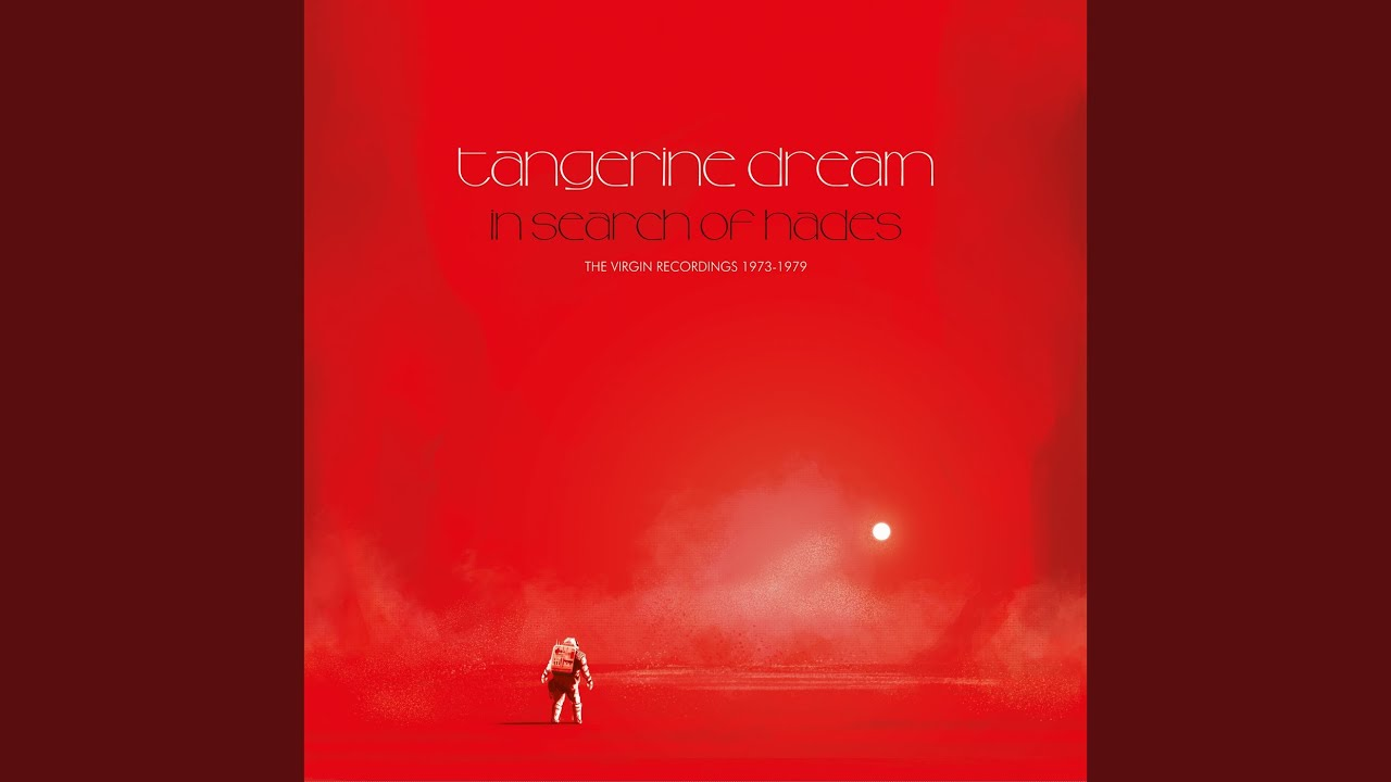 Tangerine Dream / In Search of Hades: The Virgin Recordings