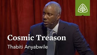 Thabiti Anyabwile: Cosmic Treason