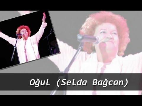 Oğul (Selda Bağcan)
