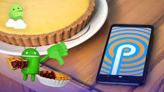 Android 9 Pie: Top 4 Things We Hate! [Android P]