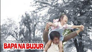 BAPA NA BUJUR || Anak Sayang Ayah || Damma Silalahi