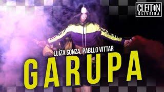 Baixar Garupa - Luísa Sonza ft. Pabllo Vittar (COREOGRAFIA) Cleiton Oliveira / IG: @CLEITONRIOSWAG