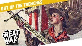 Boy Scouts during WW1 And The Lusitania Sinking Myths I OUT OF THE TRENCHES