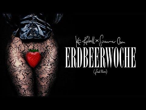 KC Rebell x Summer Cem feat. Elias - 🍓 ERDBEERWOCHE 🍓 [ JETZT überall digital und im Streaming ]
