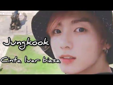 Jungkook BTS Cinta Luar Biasa
