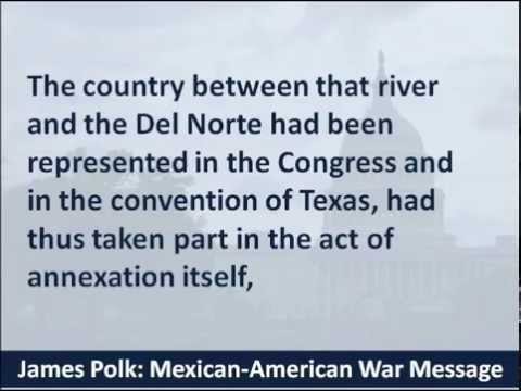 President James Polk:  Mexican–American War Speech - 1846 -