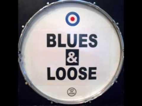 BLUES & LOOSE -  BIRTHDAY SHUFFLE