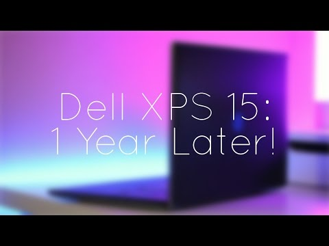 Dell XPS 15: One Year Later!