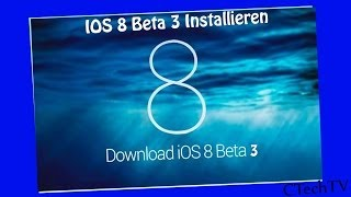 IOS 8 Beta 3 Installieren [German][HD] + Download Link