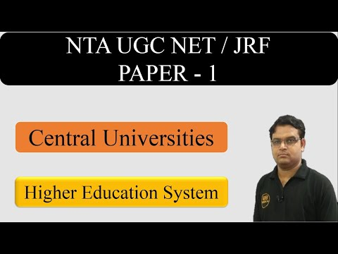 Higher Education Paper 1 Part 11 || Central Universities - UGC (CBSE) NET JRF Exam