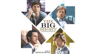 The Big Short 2015 Soundtrack 07 The Dopeness, Nicholas Britell