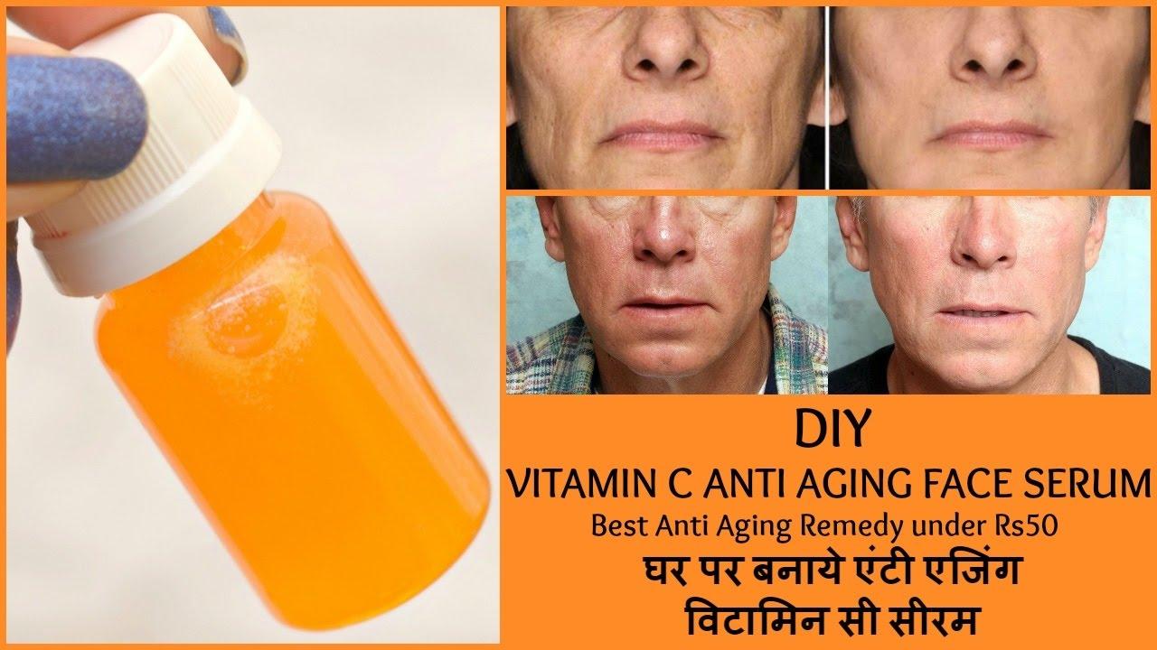 Diy Anti Aging Vitamin C Serum Best Anti Aging Remedy Under Rs