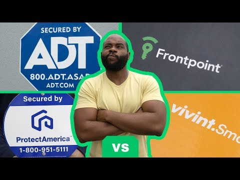ADT Vs  Frontpoint Vs  Protect America Vs  Vivint - Which Is The Best Security System?