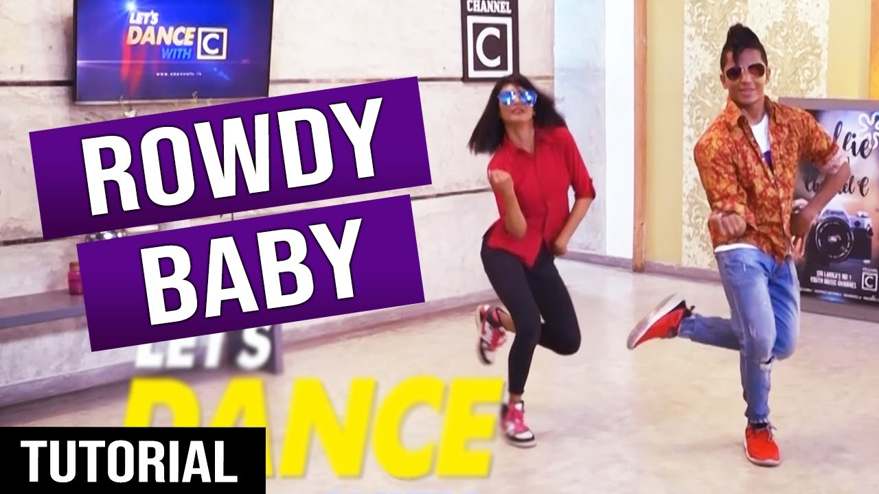 Download HOW TO DANCE TO ROWDY BABY || Ep.24 - LeT's DaNcE RaMoD with COOL STEPS