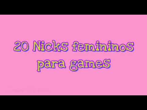 20 Nomes Femininos Para Jogos Nicks Youtube