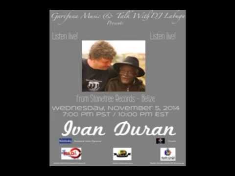 Garifuna Music & Talk With DJ Labuga Presents Ivan Duran