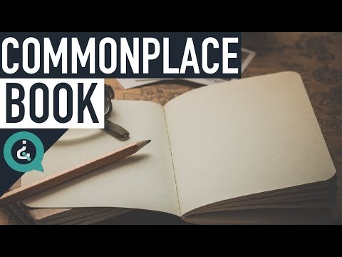 How To Keep A Commonplace Book
