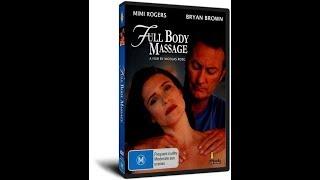 Полный массаж тела (Full Body Massage) (2020) Эротика Кино про любовь и ласку массажиста Романтика С
