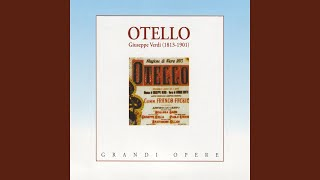 """Otello: Atto I - """"Roderigo, ebben, chi pensi?"""" (Jago)"""