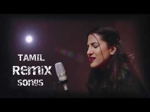 Remix 2019 Tamil Songs