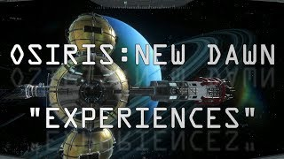 "Osiris: New Dawn ""Behind the Scenes Experiences"""