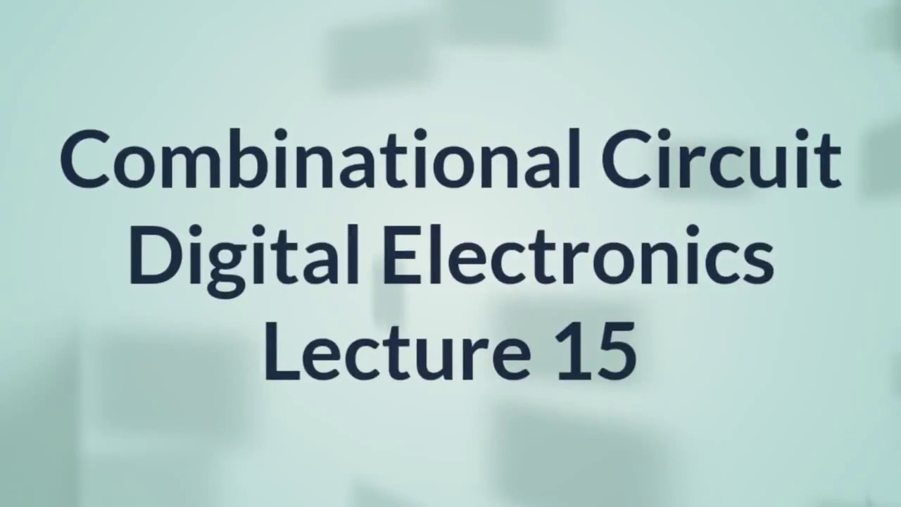 Combinational Circuit in Hindi   Digital Electronics   Lecture 15 ...