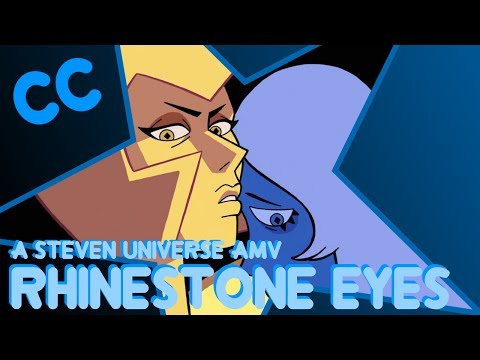 Steven Universe AMV - Rhinestone Eyes