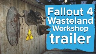 Fallout 4: Wasteland Workshop DLC trailer