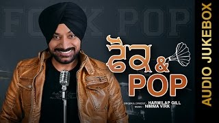 New Punjabi Songs 2015 || FOLK & POP || HARMILAP GILL || AUDIO JUKEBOX || Punjabi Songs 2015