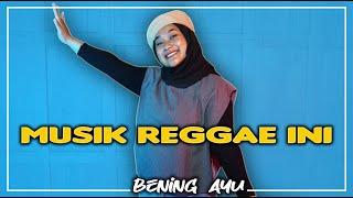 Ras Muhamad - Musik Reggae Ini Cover Bening Ayu