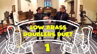 Low Brass Doublers Duet 1