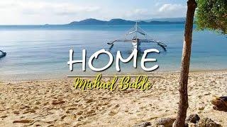 Home - Michael Buble (KARAOKE)