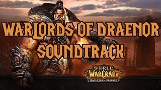 Warlords of Draenor Soundtrack (Complete)