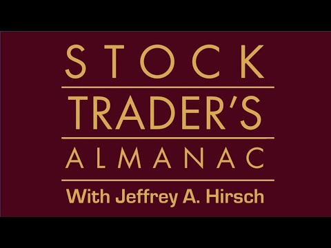 Stock Traders Almanac With Jeffrey A. Hirsch