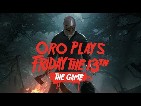 Oro Plays Friday the 13th